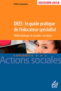 DEES Guide pratique de l educateur specialise 2018