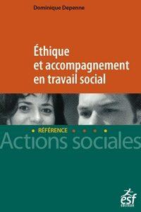 Éthique et accompagnement en travail social